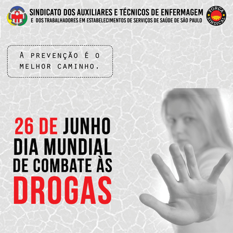 Dia Mundial de Comabte as Drogas